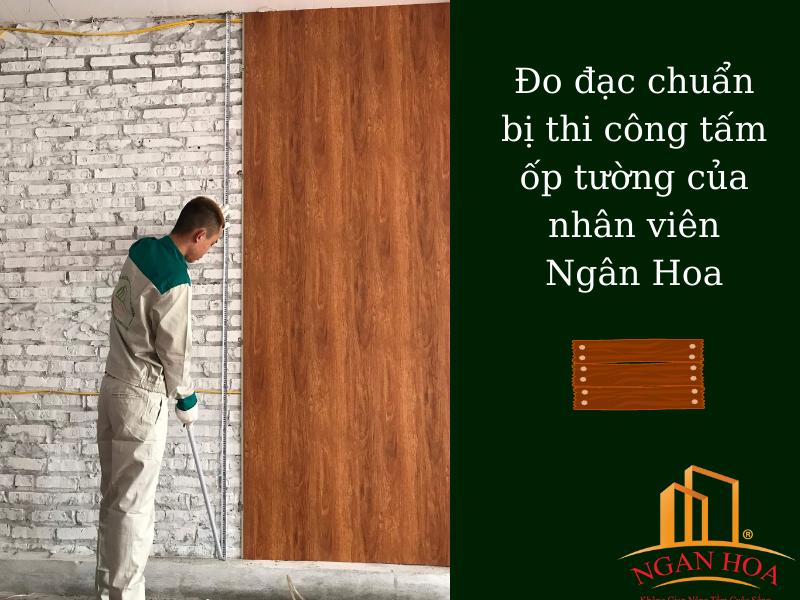 Chuẩn bị thi công tấm ốp tường Ngân Hoa